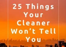 25 things your cleaner won't tell you - blog